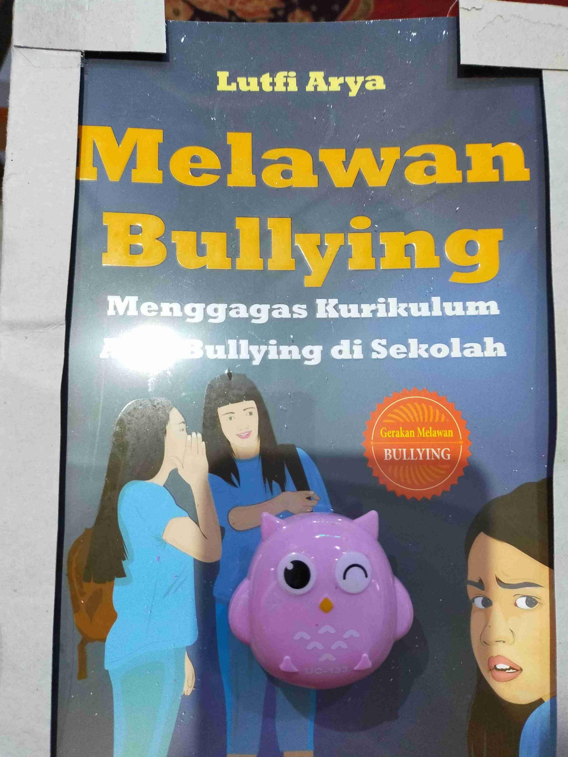 6 Buku Bully untuk mengajarkan Melawan Bullying